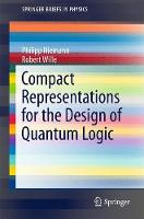 Compact Representations for the Design of Quantum Logic by Philipp Niemann