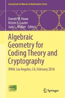 Algebraic Geometry for Coding Theory and Cryptography IPAM, Los Angeles, CA, February 2016 by Everett W. Howe
