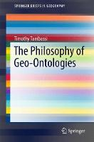 The Philosophy of Geo-Ontologies by Timothy Tambassi