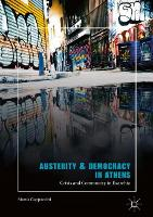 Austerity & Democracy in Athens Crisis and Community in Exarchia by Monia Cappuccini