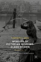 Memoirs of Victorian Working-Class Women The Hard Way Up by Florence Boos