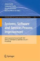 Systems, Software and Services Process Improvement 24th European Conference, EuroSPI 2017, Ostrava, Czech Republic, September 6-8, 2017, Proceedings by Jakub Stolfa