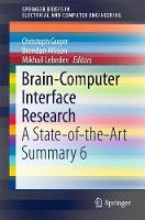 Brain-Computer Interface Research A State-of-the-Art Summary 6 by Christoph Guger