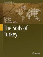 The Soils of Turkey by Selim Kapur