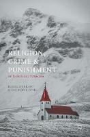 Religion, Crime and Punishment An Evolutionary Perspective by Russil (Victoria University of Wellington New Zealand) Durrant