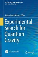 Experimental Search for Quantum Gravity by Sabine Hossenfelder