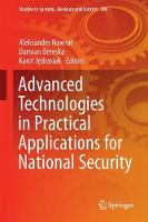 Advanced Technologies in Practical Applications for National Security by Aleksander Nawrat