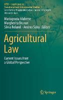 Agricultural Law Current Issues from a Global Perspective by Mariagrazia Alabrese