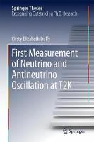 First Measurement of Neutrino and Antineutrino Oscillation at T2K by Kirsty Elizabeth Duffy