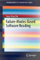 Failure-Modes-Based Software Reading by Yang-Ming Zhu