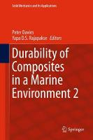 Durability of Composites in a Marine Environment 2 by Peter Davies