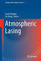 Atmospheric Lasing by Pavel Polynkin