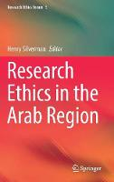 Research Ethics in the Arab Region by Henry Silverman