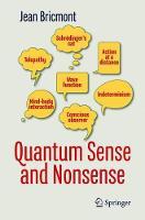 Quantum Sense and Nonsense by Jean Bricmont