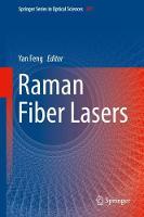 Raman Fiber Lasers by Yan Feng