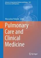 Pulmonary Care and Clinical Medicine by Mieczyslaw Pokorski