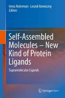Self-Assembled Molecules - New Kind of Protein Ligands Supramolecular Ligands by Irena Roterman