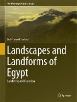Landscapes and Landforms of Egypt Landforms and Evolution by Nabil Sayed Embabi