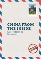 China from the Inside Letters from an Economist by Liam Brunt