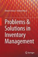 Problems & Solutions in Inventory Management by Dinesh Shenoy, Roberto Rosas
