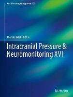 Intracranial Pressure & Neuromonitoring XVI by Thomas Heldt