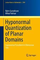 Hyponormal Quantization of Planar Domains Exponential Transform in Dimension Two by Bjorn Gustafsson