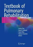 Textbook of Pulmonary Rehabilitation by Enrico Clini