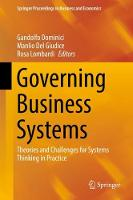Governing Business Systems Theories and Challenges for Systems Thinking in Practice by Gandolfo Dominici