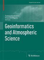Geoinformatics and Atmospheric Science by Tomasz Niedzielski