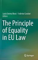 The Principle of Equality in EU Law by Lucia Serena Rossi