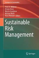 Sustainable Risk Management by Peter A. Wilderer