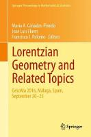 Lorentzian Geometry and Related Topics GeLoMa 2016, Malaga, Spain, September 20-23 by Maria A. Canadas-Pinedo