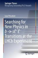 Searching for New Physics in b ? s? +? ? Transitions at the LHCb Experiment by Luca Pescatore