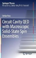 Circuit Cavity QED with Macroscopic Solid-State Spin Ensembles by Stefan Putz