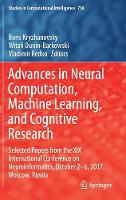 Advances in Neural Computation, Machine Learning, and Cognitive Research Selected Papers from the XIX International Conference on Neuroinformatics, October 2-6, 2017, Moscow, Russia by Boris Kryzhanovsky