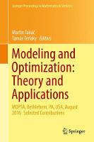 Modeling and Optimization: Theory and Applications MOPTA, Bethlehem, PA, USA, August 2016 Selected Contributions by Martin Takac