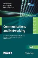 Communications and Networking 11th EAI International Conference, ChinaCom 2016, Chongqing, China, September 24-26, 2016, Proceedings, Part I by Qianbin Chen