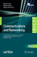 Communications and Networking 11th EAI international Conference, ChinaCom 2016 Chongqing, China, September 24-26, 2016, Proceedings, Part II by Qianbin Chen