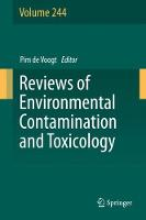 Reviews of Environmental Contamination and Toxicology Volume 244 by Pim de Voogt