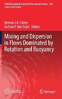 Mixing and Dispersion in Flows Dominated by Rotation and Buoyancy by Herman Clercx