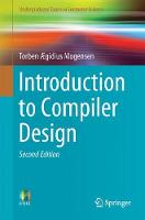 Introduction to Compiler Design by Torben AEgidius Mogensen