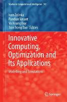 Innovative Computing, Optimization and Its Applications Modelling and Simulations by Ivan Zelinka