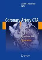 Coronary Artery CTA A Case-Based Atlas by Claudio Smuclovisky