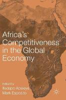 Africa's Competitiveness in the Global Economy by Ifedapo Adeleye