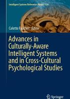 Advances in Culturally-Aware Intelligent Systems and in Cross-Cultural Psychological Studies by Colette Faucher