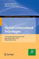 Parallel Computational Technologies 11th International Conference, PCT 2017, Kazan, Russia, April 3-7, 2017, Revised Selected Papers by Leonid Sokolinsky