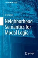Neighborhood Semantics for Modal Logic by Eric Pacuit