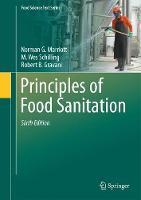 Principles of Food Sanitation by Norman G. Marriott, Robert B. Gravani, Robert B. Gravani