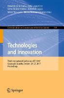 Technologies and Innovation Third International Conference, CITI 2017, Guayaquil, Ecuador, October 24-27, 2017, Proceedings by Rafael Valencia-Garcia