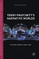 Terry Pratchett's Narrative Worlds From Giant Turtles to Small Gods by Marion Rana